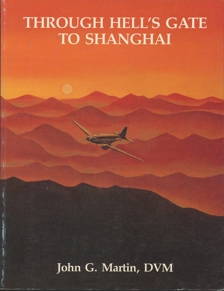 Through Hells Gate to Shanghai