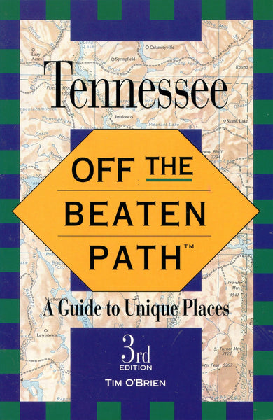 Tennessee Off the Beaten Path 3rd Edition