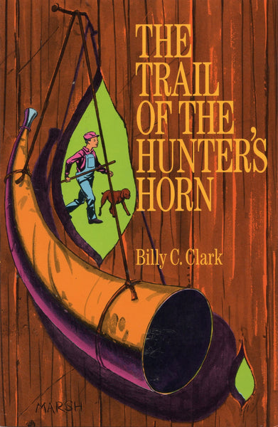 Trail of the Hunters Horn, The