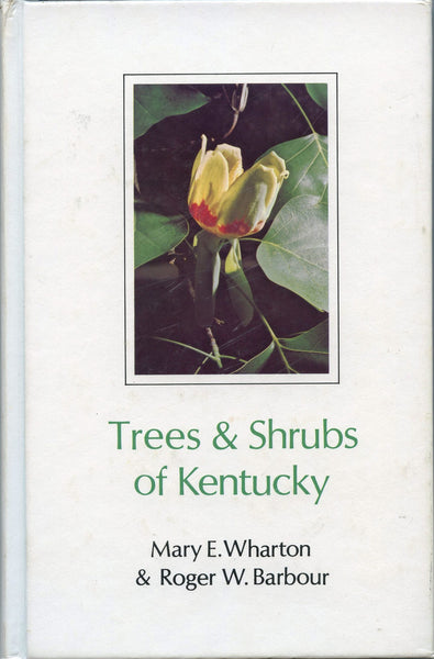 Trees & Shrubs of Kentucky