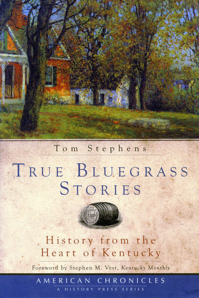 True Bluegrass Stories