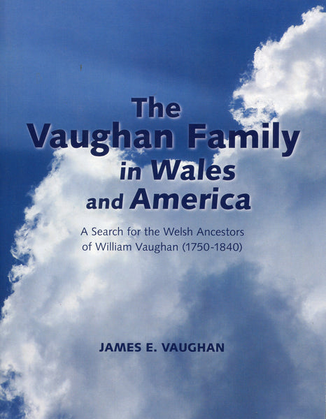 Vaughan Family in Wales and America