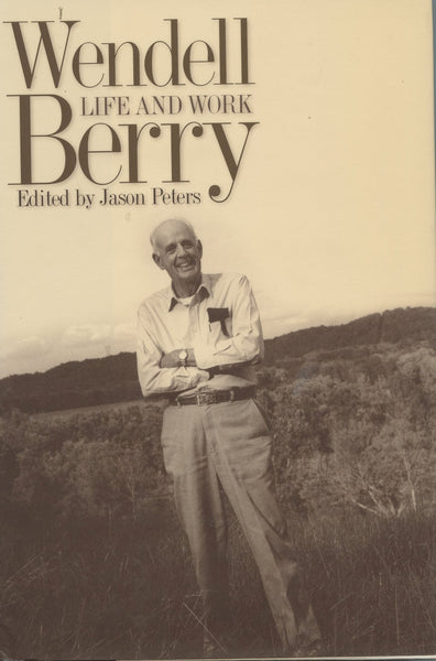 Wendell Berry Life and Work