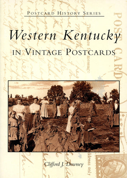 Weastern Kentucky in Vintage Postcards