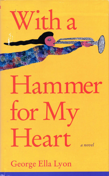With a Hammer For My Heart