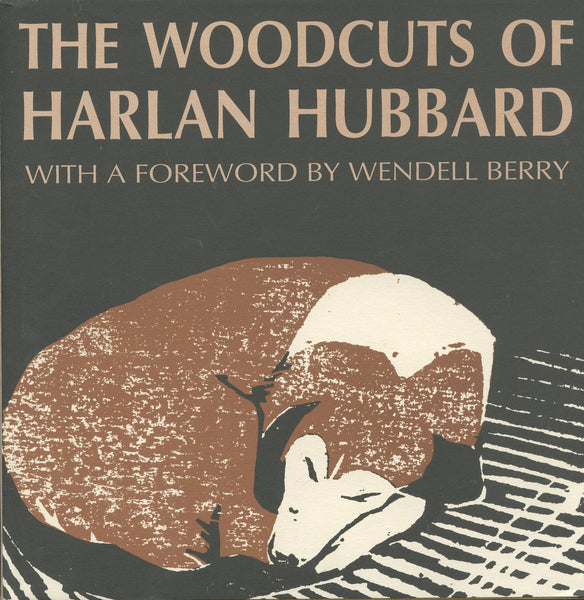 Woodcuts of Harlan Hubbard, The