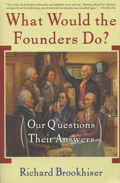 What Would the Founders Do?