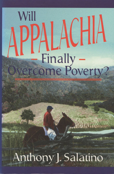 Will Appalachia Finally Overcome Poverty