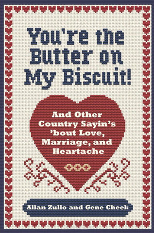 Youre the Butter on my Biscuit