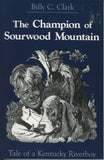 Champion of Sourwood Mountain