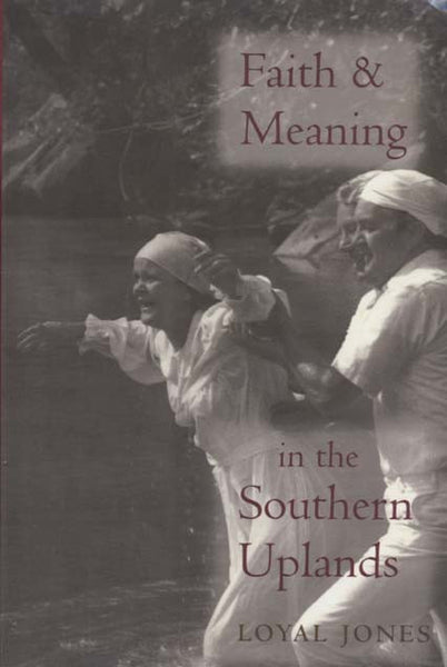 Faith & Meaning in the Southern