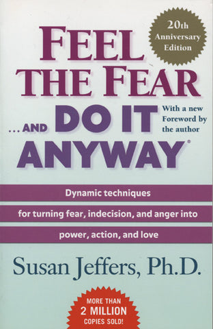Feel The Fear...And Do It Anyway