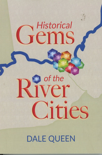 Historical Gems of the River Cities