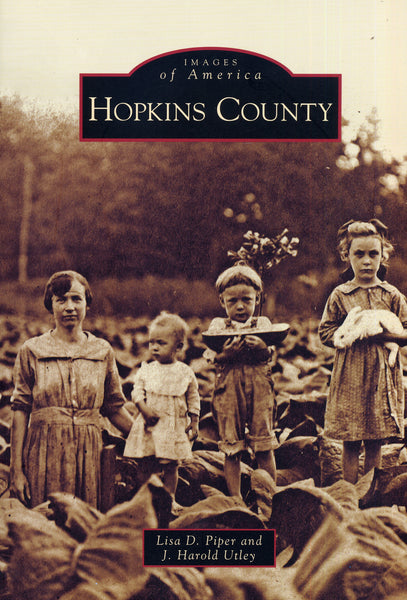 Images of America: Hopkins County