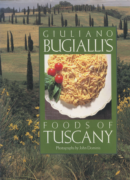 Giuliano Bugialli's Foods of Tuscany