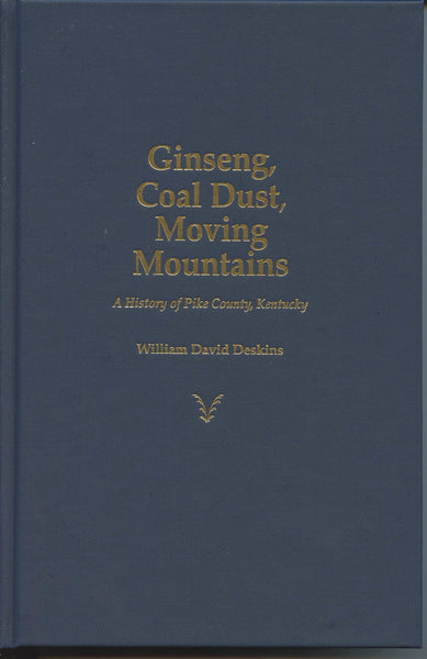 Ginseng, Coal Dust, Moving Mountains