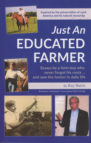 Just An Educated Farmer