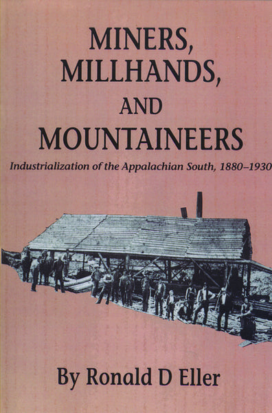 Miners, Millhands, and Mountain