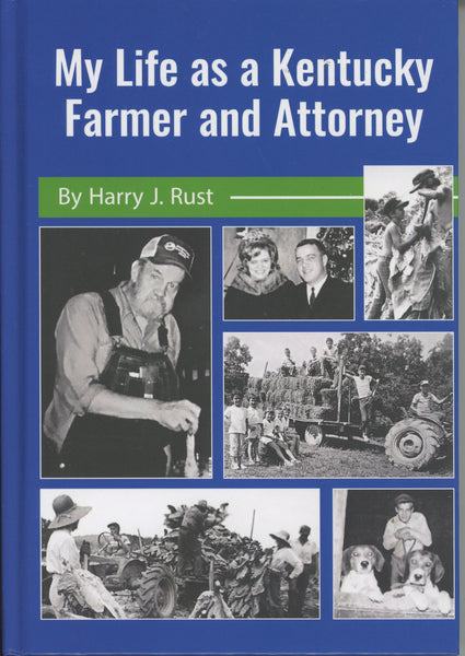 My Life as a Kentucky Farmer and Attorney