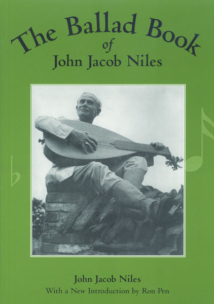 Ballad Book of John Jacob Niles