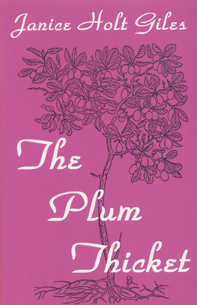 Plum Thicket, The