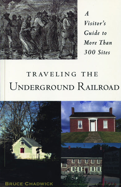 Traveling the Underground Railroad