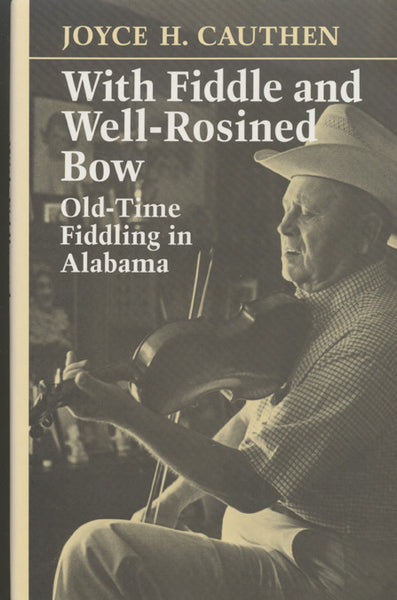 With Fiddle and Well-Rosined Bow