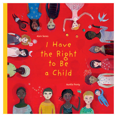 I Have the Right to Be a Child cover