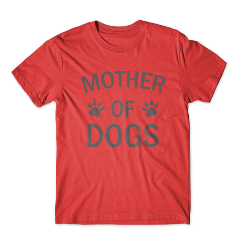Mother Of Dogs T-Shirt 100% Cotton Premium Tee
