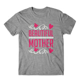 Beautiful Mother T-Shirt 100% Cotton Premium Tee