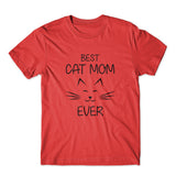 Best Cat Mom Ever T-Shirt 100% Cotton Premium Tee