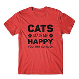 Cats Make Me Happy T-Shirt 100% Cotton Premium Tee