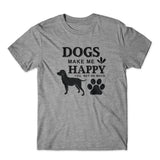 Dogs Make Me Happy T-Shirt 100% Cotton Premium Tee
