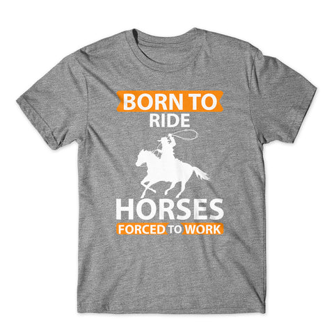 Born To Ride Horse T-Shirt 100% Cotton Premium Tee