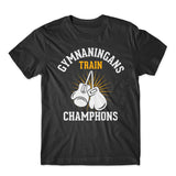 Gymnaningans Train Champhons T-Shirt 100% Cotton Premium Tee