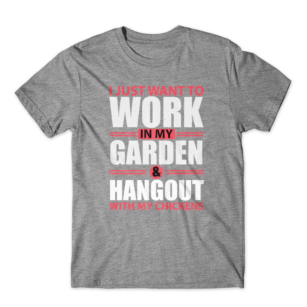 I just want to work in my garden T-Shirt 100% Cotton Premium Tee
