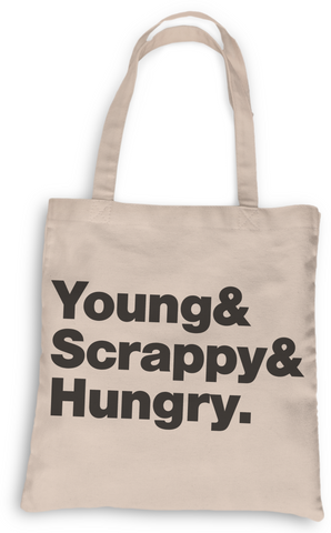 Young Scrappy & Hungry Tote, 100% Cotton Hamilton Tote, Grocery Tote, Book Tote