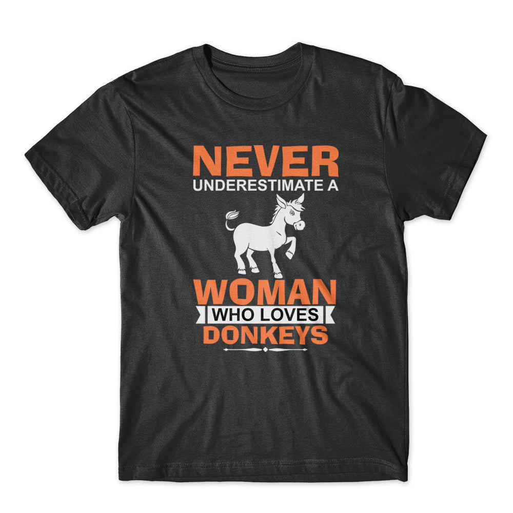 Never A Underestimate Donkey T-Shirt 100% Cotton Premium Tee