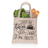 Feed Me Tacos Tote, Grocery Tote, Book Tote, Office Tote, 100% Cotton Fun Tote