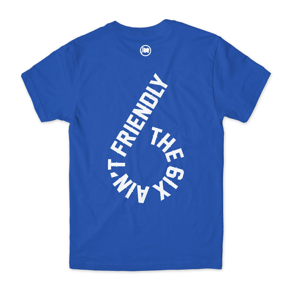 6 is Home Unisex Tee (Blue) - LOYAL to a TEE