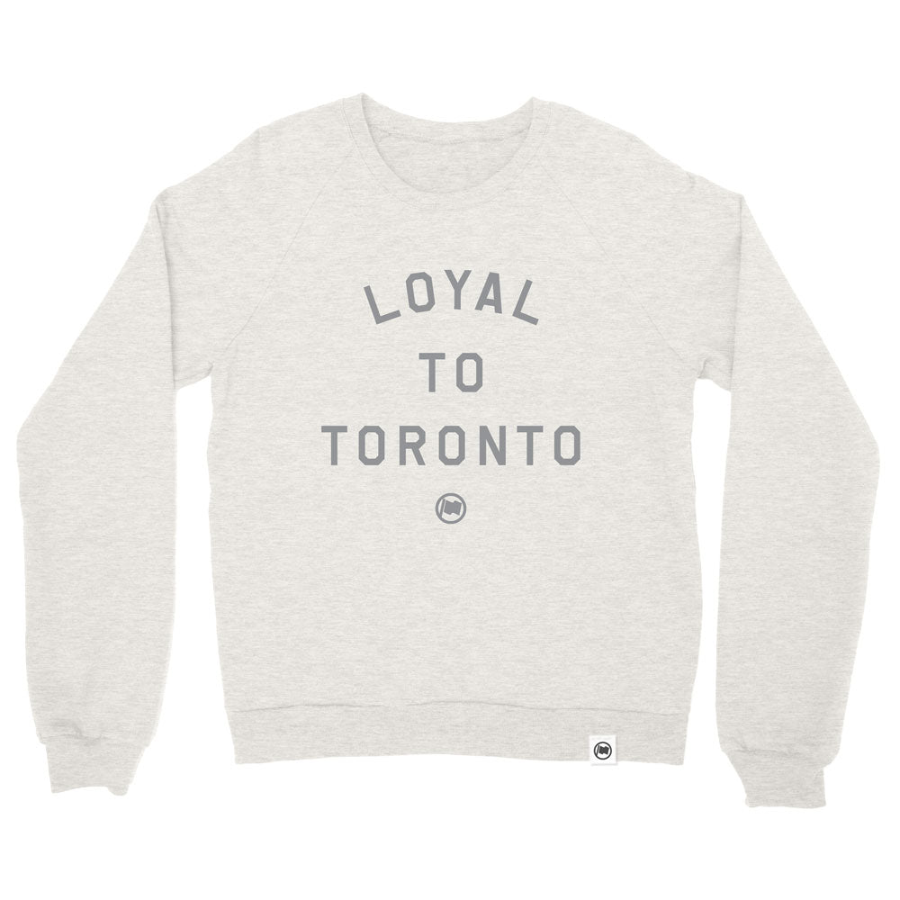 LOYAL to TORONTO Unisex French Terry Crewneck (Heather Oatmeal) - LOYAL to a TEE