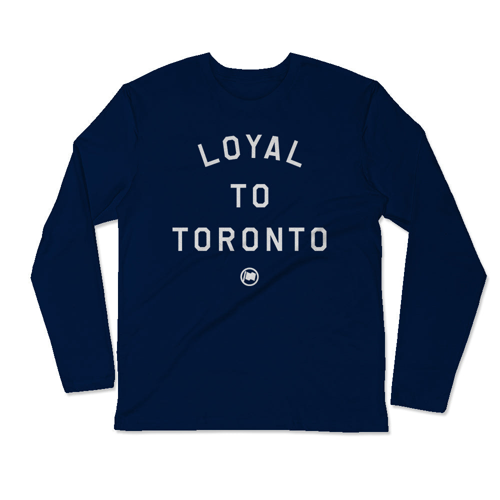 LOYAL to TORONTO Unisex Long Sleeve Tee (Navy) - LOYAL to a TEE