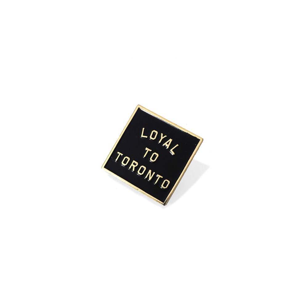 LOYAL to TORONTO Pin (Black/Gold) - LOYAL to a TEE