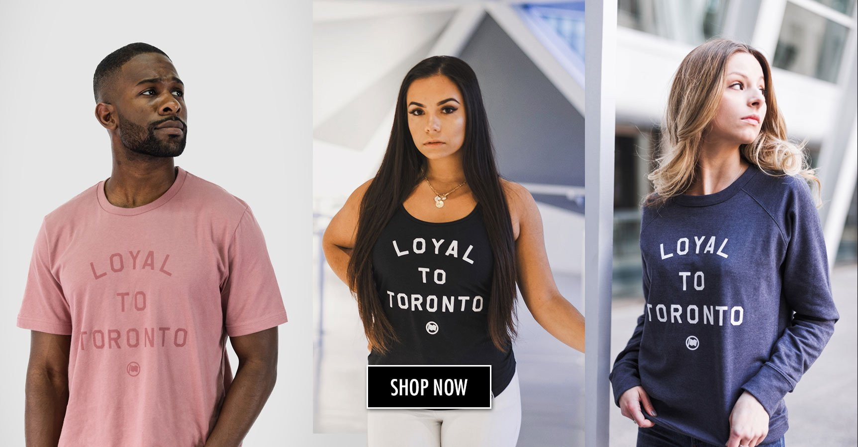 LOYAL TO TORONTO Collection