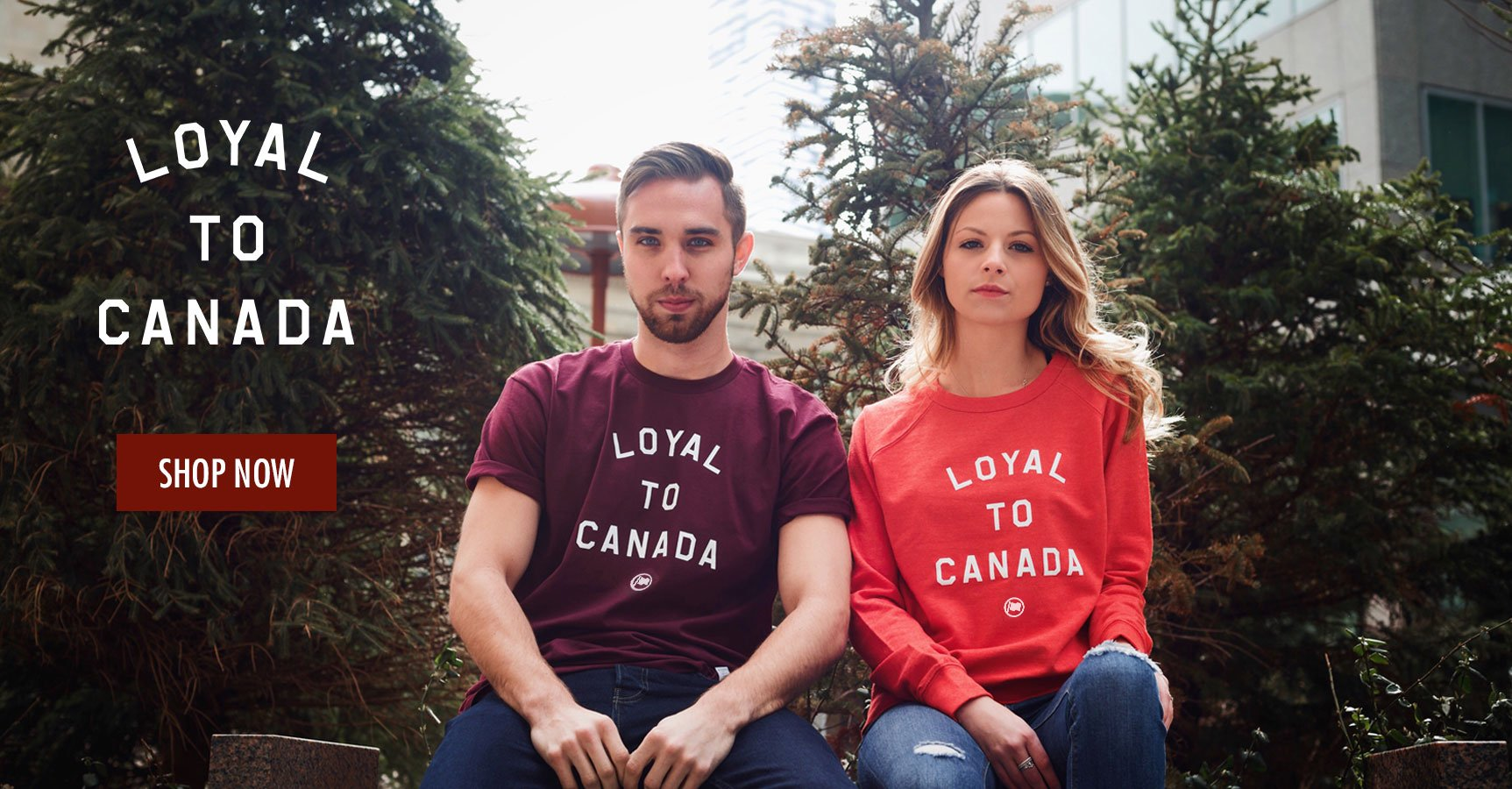 LOYAL TO CANADA Collection