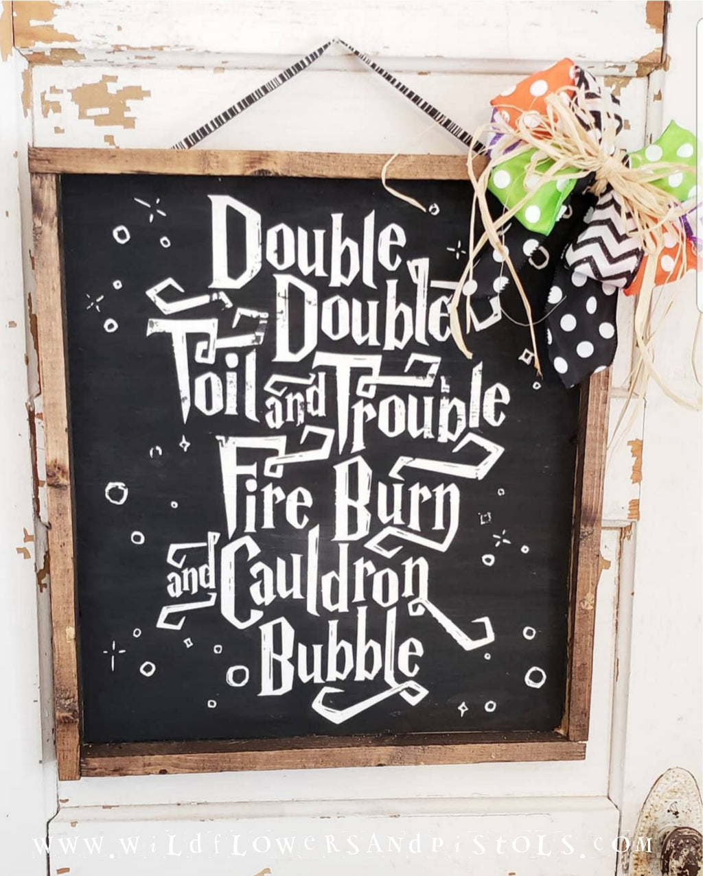 'Double Double Toil and Trouble' Wood Sign