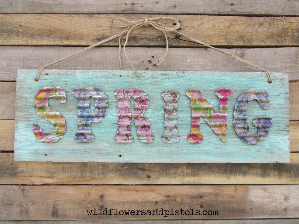 Barn Wood Corrugated Tin Spring Sign