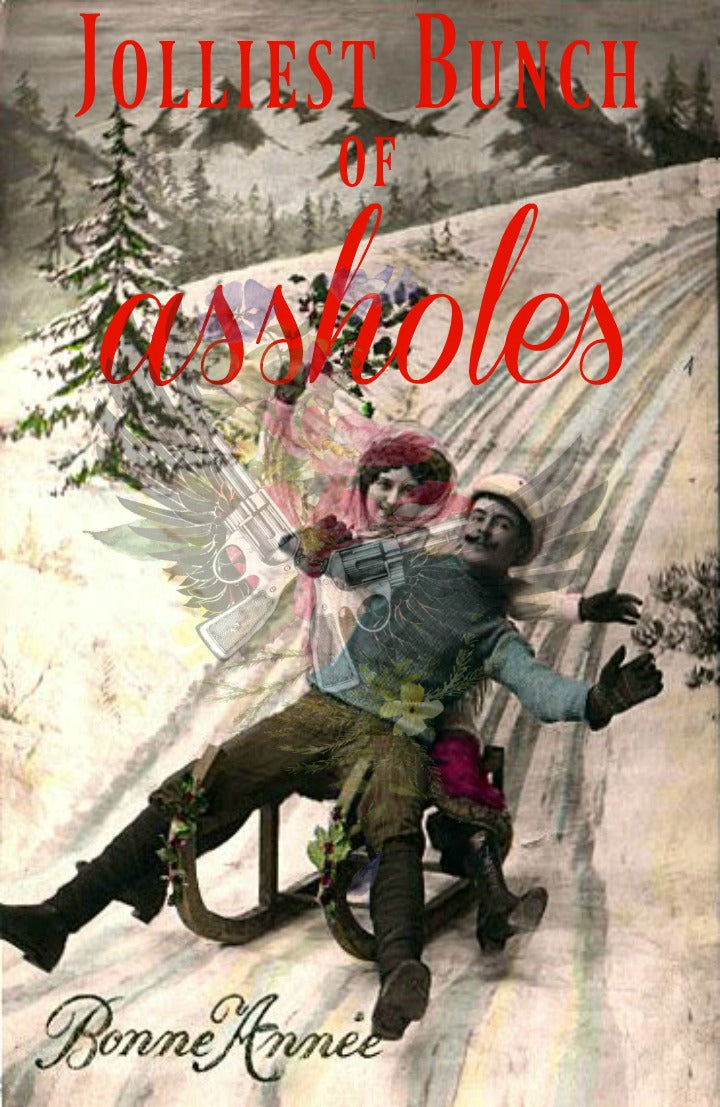 Jolliest Bunch of A**holes Christmas Sign – Wildflowers & Pistols