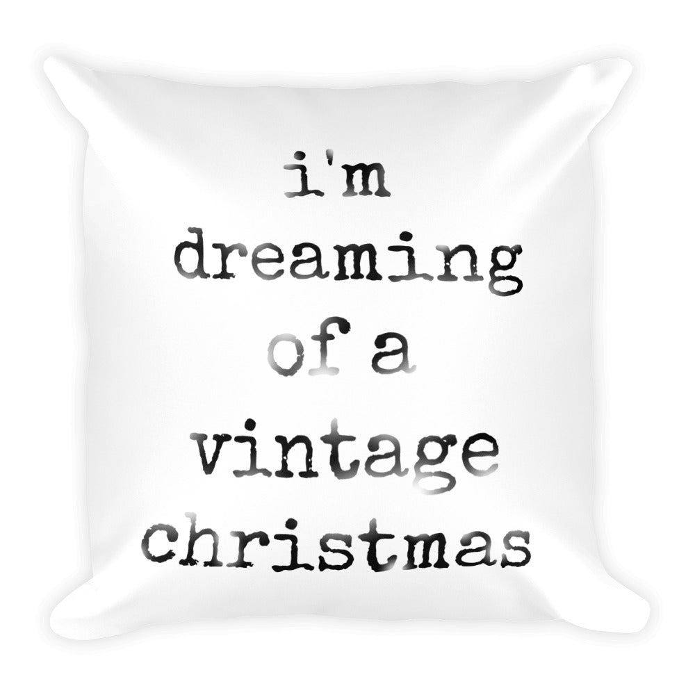 Dreaming of a Vintage Christmas Pillow