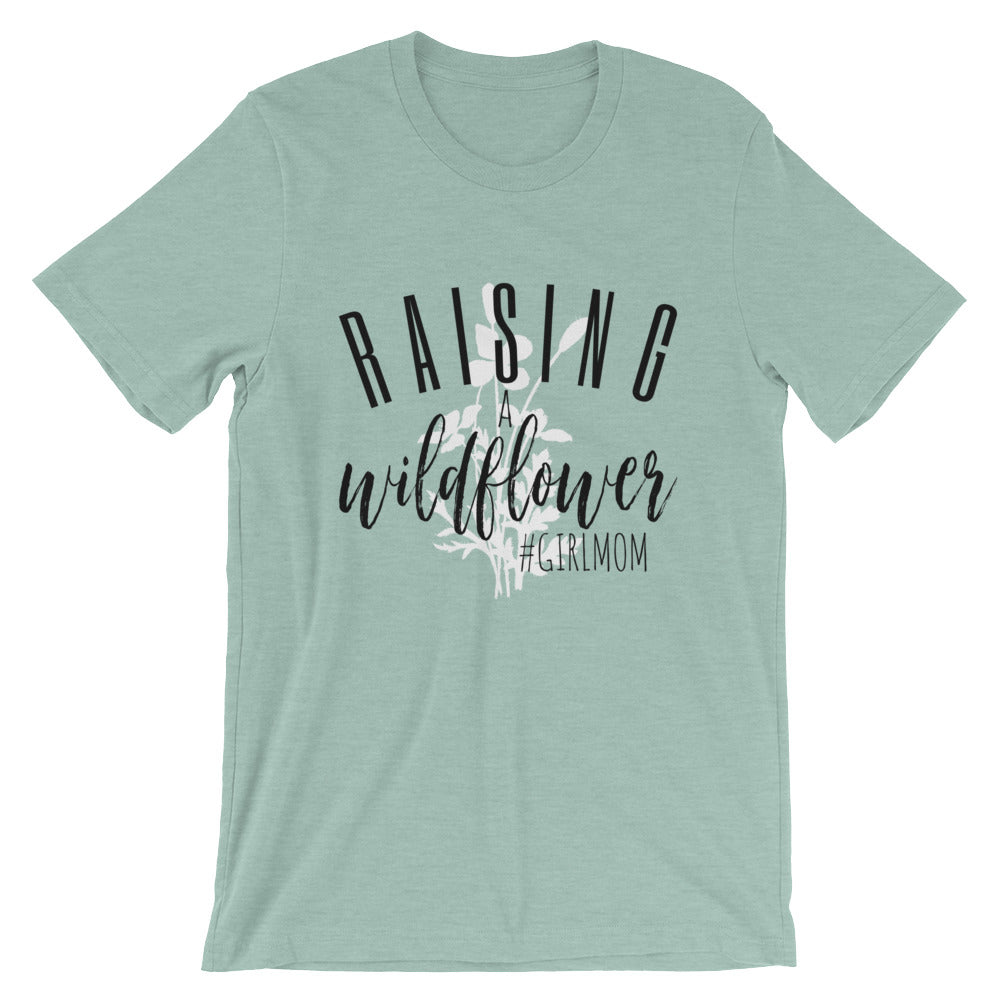Raising A Wildflower T-Shirt